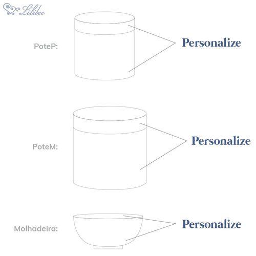 Kit Higiene Porcelana Personalizado com Pote P, Pote M e Cumbuca